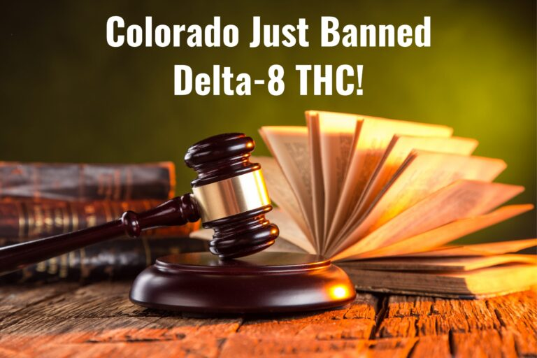 Colorado Just Banned Delta-8 THC! Who's Next?